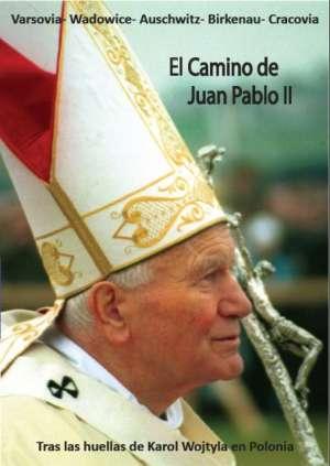 El camino de Juan Pablo II